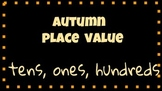 Fall Place Value Printables & Expanded Notation: 2 and 3 digit  Common Core