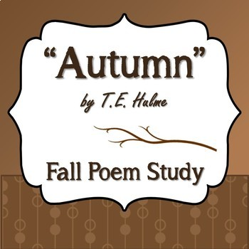 """Autumn"" by T.E. Hulme - Fall Poem Study"