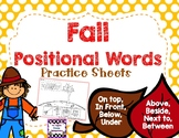 Fall Positional Words Practice K.G.1, K.P.1.1