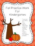 Fall Practice Work