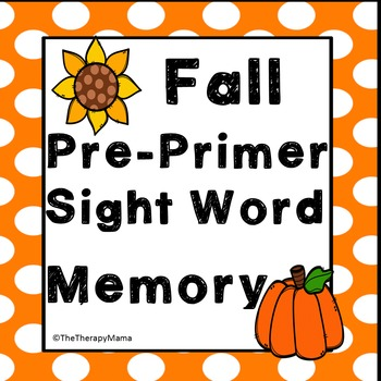 Fall Pre Primer Sight Word Memory Game Word Wall Autumn Do