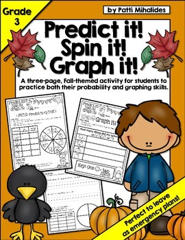 Fall: Predict it! Spin it! Graph it! Graphing & Probabilit