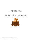 Fall Predictable Pattern Stories