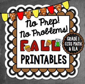 Fall NO PREP Math and Literacy - 1st Grade