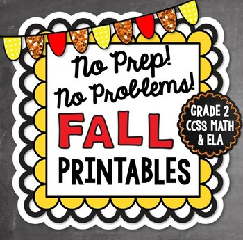 Fall NO PREP Math and Literacy Printables {Second Grade}