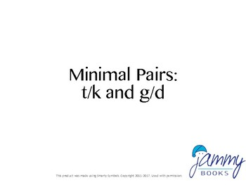 T/K and D/G Minimal Pairs