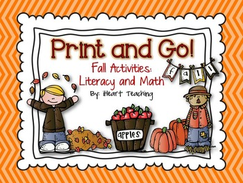 Fall Print and Go! {NO PREP Literacy and Math Activities}