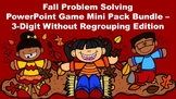 Fall Problem Solving PowerPoint Game Mini Pack - 3 Digit Without Regrouping