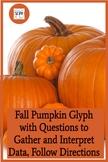 Fall Pumpkin Glyph with Questions to Gather & Interpret Da