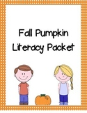 Fall Pumpkin Literacy Packet