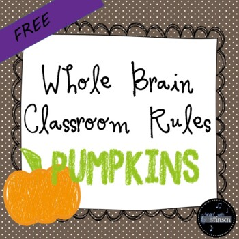 Fall Pumpkins Whole Brain Classroom Rules
