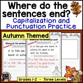 Fall Punctuation and Capitalization; Where do the sentences end? {NO PREP}