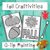 Fall Q-Tip Painting Activities - (12 Fall Craftivities)