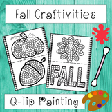 Fall Q-Tip Painting Activities - (12 Fall Craftivities)