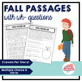 Fall Reading Passages with WH-Questions--Leveled
