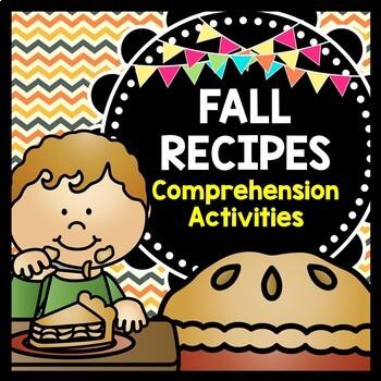 Fall Recipes {Reading Comprehension} {Life Skills} {Specia
