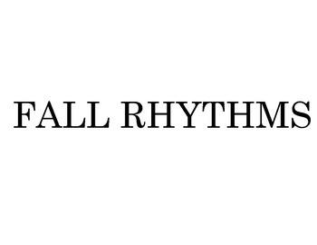 Fall Rhythms
