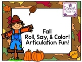 Fall Roll Say and Color Articulation
