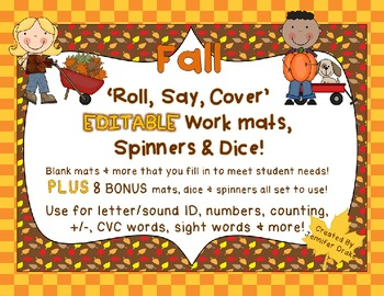 Fall Roll, Say, Cover EDITABLE Workmats, Spinners & Dice P