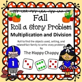 Fall Roll a Story Problem with Multiplication and Division