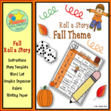 Fall Roll a Story - Prompts, Graphic Organizers, Word List