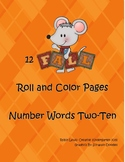 Fall Roll and Color Number Words Two- Ten