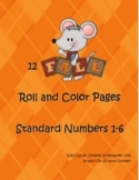 Fall Roll and Color Pages Numbers 1-6