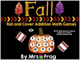 Fall Roll and Cover Addition Games