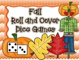 Fall Roll and Cover Dice Games
