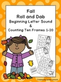 Fall Roll and Dab Beginning Letter Sounds and Counting Ten Frames