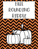Fall Rounding Riddles