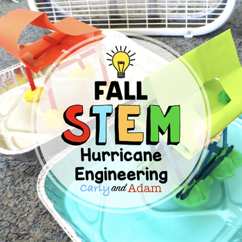 Fall Hurricane STEM Activity: Hurricane Engineering - NGSS Aligned