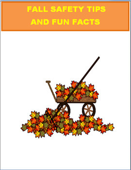 Fall Safety Tips and Fun Facts- 3 activities and coloring pages