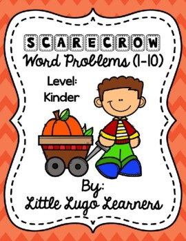 Fall Scarecrow (Kinder) Add/Subtract Word Problems 1-10