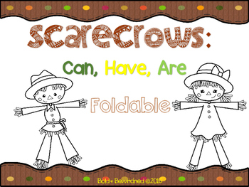 Scarecrows: Can, Have, Are Foldable