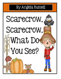 Fall - Scarecrow, Scarecrow, What Do You See?