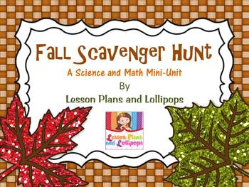 Fall Scavenger Hunt: A Science and Math Mini Unit