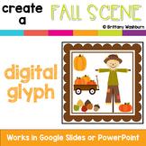Fall Scene Digital Glyph Activity