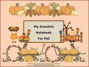 Fall Scientist Notebook-Early Primary and ESL Newcomers