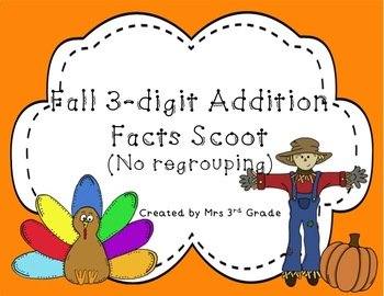 Fall Scoot:  3-digit Addition (With no regrouping)
