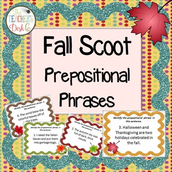 Fall Scoot Prepositional Phrases
