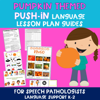 Fall Season PUSH-IN Language Lesson Plan Guides BUNDLE