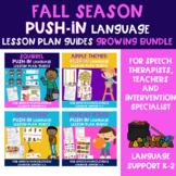 Fall Season PUSH-IN Language Lesson Plan Guides BUNDLE