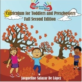 Fall Second Edition: Daily Curriculum for Toddlers and Pre