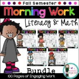 Morning Work! Fall BUNDLE Edition, Literacy & Math. 100 Da