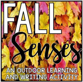 Fall Senses - An Outdoor Learning and Writing Activity - Autumn - Back to School