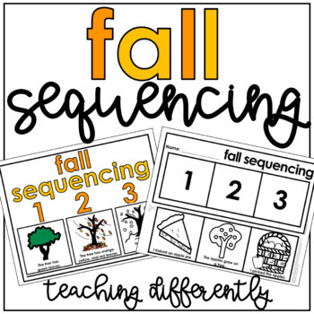 Fall Sequencing Activities (Sequencing Mats, Cut & Paste,