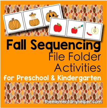Fall Sequencing File Folder Activities for Preschool and K