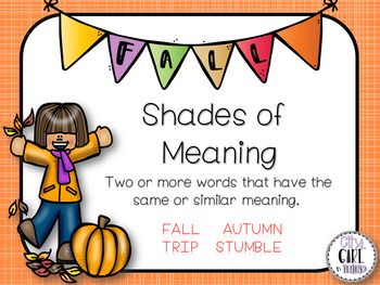 Fall Shades of Meaning - Synonyms