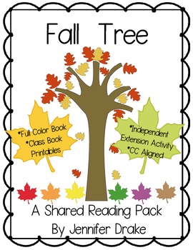 Fall Shared Reading Pack **Fall Tree**  Book, Class Story Re-Write, Reader